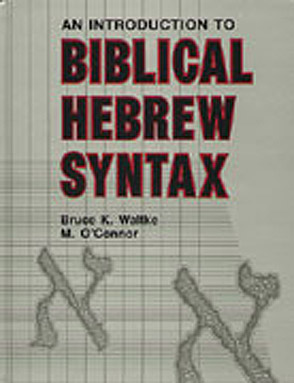 Cover for Introduction to Biblical Hebrew Syntax