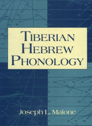 Cover image for Tiberian Hebrew Phonology By Joseph L. Malone