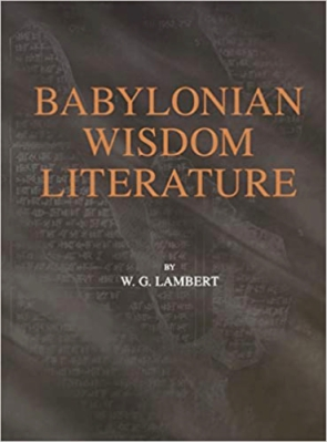 Cover image for Babylonian Wisdom Literature By Wilfred G. Lambert