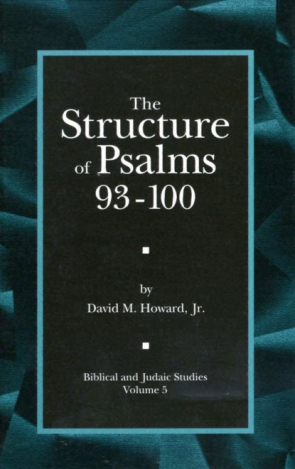 Cover image for The Structure of Psalms 93 - 100 By David M. Howard