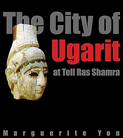 Cover for the book The City of Ugarit at Tell Ras Shamra