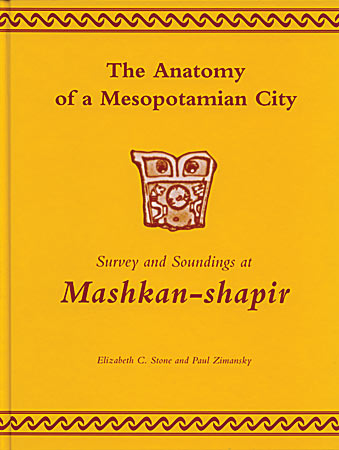 Cover for the book The Anatomy of a Mesopotamian City