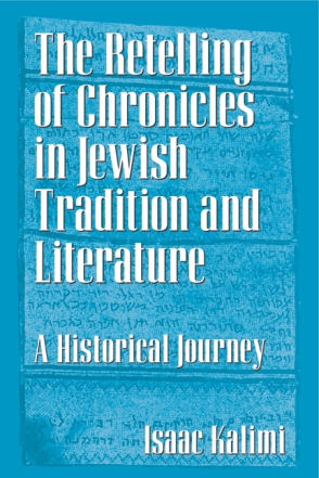 Cover for The Retelling of Chronicles in Jewish Tradition and Literature