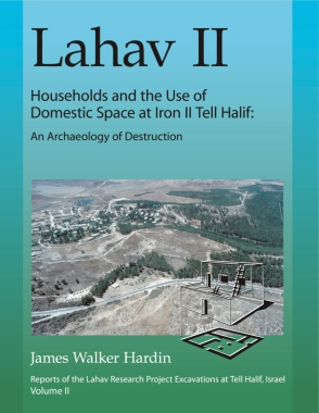 Cover for the book Lahav II: Households and the Use of Domestic Space at Iron II Tell Halif