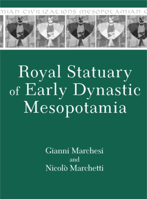 Cover for the book Royal Statuary of Early Dynastic Mesopotamia