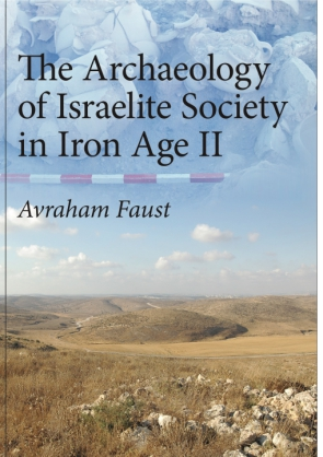 Cover for the book The Archaeology of Israelite Society in Iron Age II
