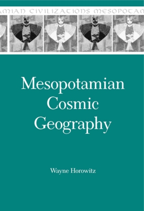 Cover for the book Mesopotamian Cosmic Geography