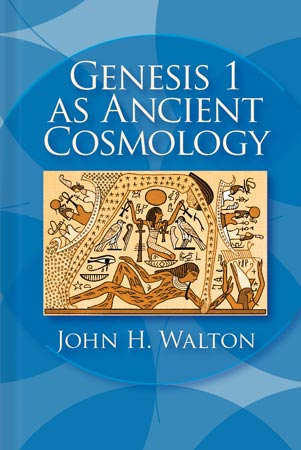 Cover for the book Genesis 1 as Ancient Cosmology