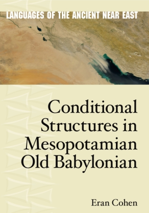 Cover image for Conditional Structures in Mesopotamian Old Babylonian By Eran Cohen