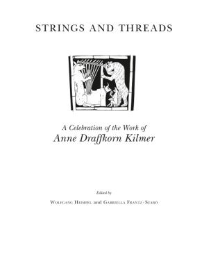 Cover image for Strings and Threads: A Celebration of the Work of Anne Draffkorn Kilmer Edited by Gabriella Szabo and Wolfgang Heimpel