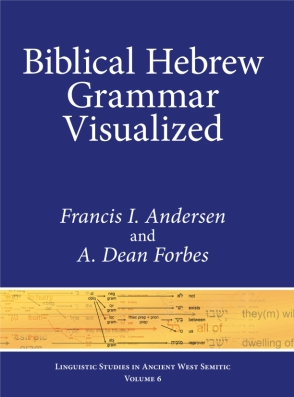 Cover image for Biblical Hebrew Grammar Visualized By Francis I. Andersen and A. Dean Forbes