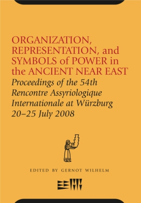 Cover image for Organization, Representation, and Symbols of Power in the Ancient Near East: Proceedings of the 54th Rencontre Assyriologique Internationale at Würzburg 20–25 Jul Edited by Gernot Wilhelm