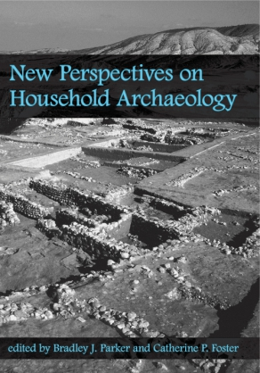 Cover for the book New Perspectives on Household Archaeology