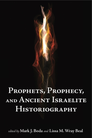 Cover for the book Prophets, Prophecy, and Ancient Israelite Historiography
