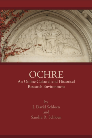 Cover for the book OCHRE: An On-line Cultural and Historical Research Environment