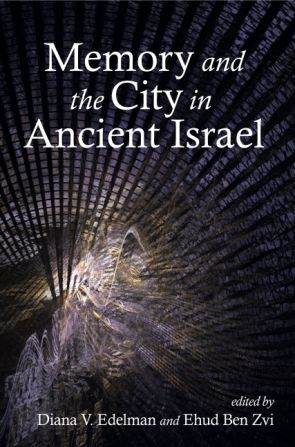 Cover for the book Memory and the City in Ancient Israel