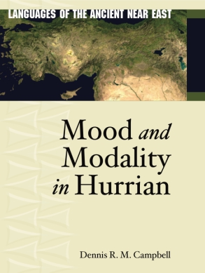 Cover image for Mood and Modality in Hurrian By Dennis Campbell