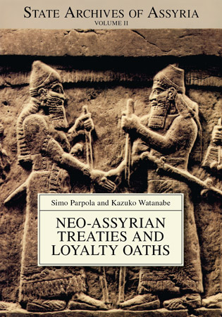 Cover image for Neo-Assyrian Treaties and Loyalty Oaths By Simo Parpola and Kazuko Watanabe
