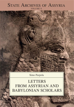 Cover image for Letters from Assyrian and Babylonian Scholars By Simo Parpola