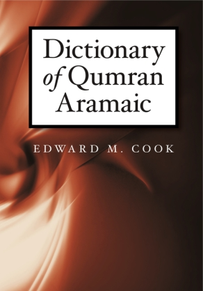 Cover image for Dictionary of Qumran Aramaic By Edward M. Cook