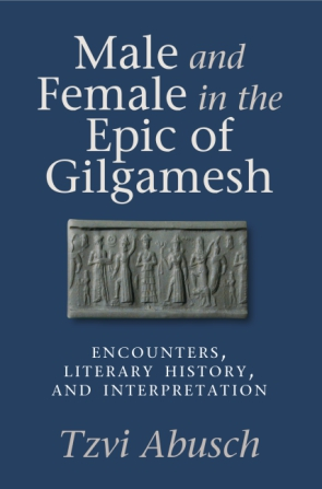 Cover for Mail and Female in the Epic of Gilgamesh