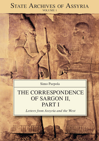 Cover image for The Correspondence of Sargon II, Part 1: Letters from Assyria and the West By Simo Parpola