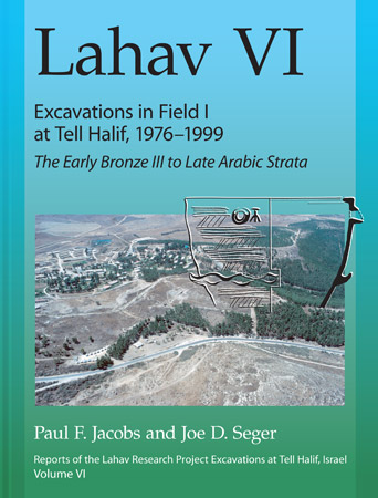 Cover for Lahav VI: Exavations in Field I at Tell Halif, 1976-1999