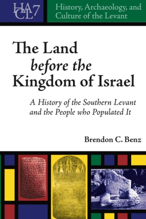 Cover for the book The Land Before the Kingdom of Israel