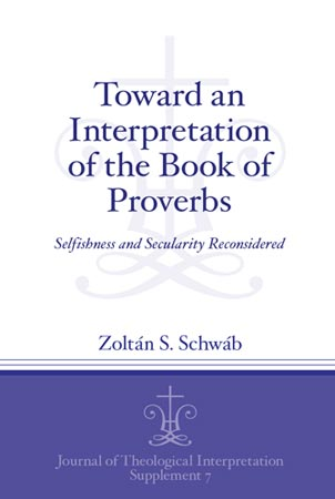Cover for the book Toward an Interpretation of the Book of Proverbs