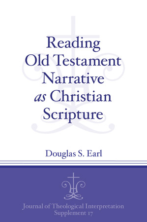 Cover for Reading Old Testament Narrative as Christian Scripture