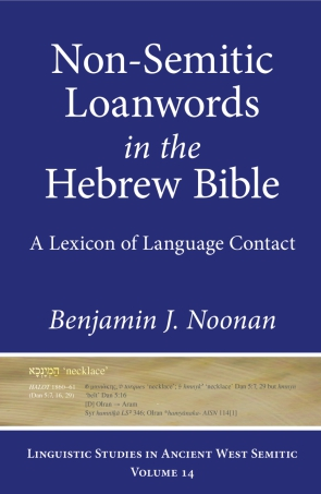 Cover for the book Non-Semitic Loanwords in the Hebrew Bible