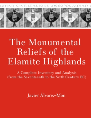 The Monumental Reliefs of the Elamite Highlands