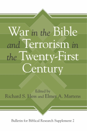 Cover image for War in the Bible and Terrorism in the Twenty-First Century Edited by Richard S. Hess and Elmer A. Martens