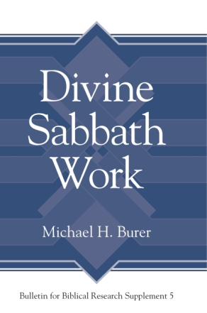 Cover image for Divine Sabbath Work By Michael H. Burer