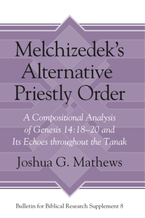 Cover for the book Melchizedek's Alternative Priestly Order