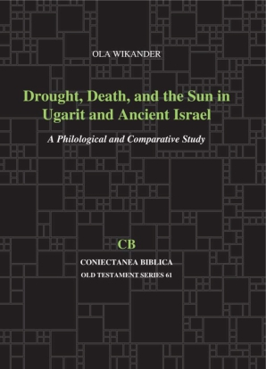 Cover for the book Drought, Death, and the Sun in Ugarit and Ancient Israel