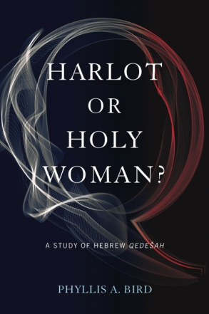 Harlot or Holy Woman?