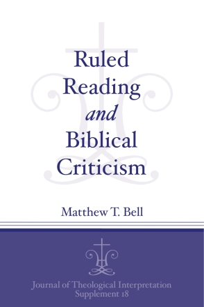 Ruled Reading and Biblical Criticism