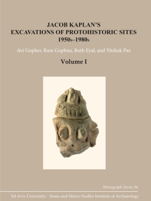 Cover for the book Jacob Kaplan's Excavations of Protohistoric Sites, 1950s-1980s