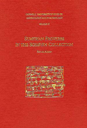 Cover image for CUSAS 02: Sumerian Proverbs in the Schøyen Collection By Bendt Alster