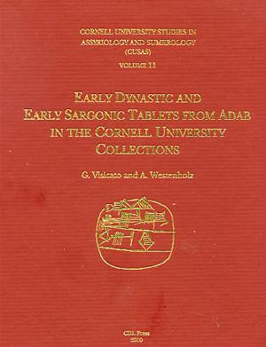 Cover image for CUSAS 11: Early Dynastic and Early Sargonic Tablets from Adab By Giuseppe Visicato and Aage Westenholz