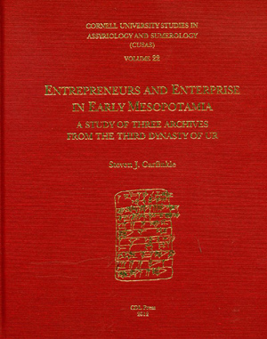 Cover image for CUSAS 22: Entrepreneurs and Enterprise in Early Mesopotamia: A Study of Three Archives from the Third Dynasty of Ur By Steven J. Garfinkle