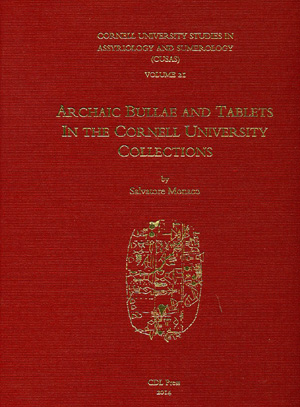 Cover image for CUSAS 21: Archaic Bullae and Tablets in the Cornell University Collections By Salvatore F. Monaco