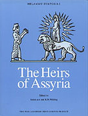Cover image for The Heirs of Assyria: Proceedings of the Opening Symposium of the Assyrian and Babylonian Intellectual Heritage Project Held in Tvarminne, Finland, October 8-11, 1998 Edited by Sana Aro and Robert Whiting