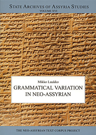 Cover image for Grammatical Variation in Neo-Assyrian By M. Luukko
