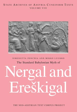 Cover image for The Standard Babylonian Myth of Nergal and Ereškigal By M. Luukko and Simonetta Ponchia