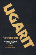 Cover image for Ugarit in Retrospect: Fifty Years of Ugarit and Ugaritic Edited by Gordon D. Young
