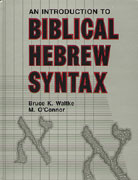 Cover image for Introduction to Biblical Hebrew Syntax By Bruce K. Waltke and Michael Patrick O'Connor