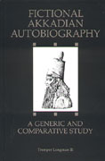Cover image for Fictional Akkadian Autobiography: A Generic and Comparative Study By Tremper Longman III