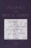 Cover image for Linguistics and Biblical Hebrew Edited by Walter R. Bodine